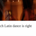 Salsa or Tango